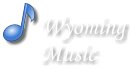 Wyoming Music